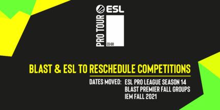 ESL и BLAST изменили даты проведения своих турниров по CS:GO
